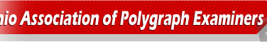 Ohio Association of Polygraph Examiners